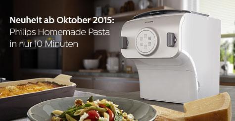 Neuheit ab Oktober 2015: Philips Homemade Pasta in nur 10 Minuten